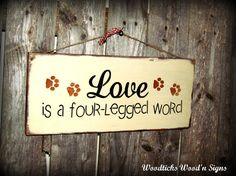 Wooden Pet Sign, Gift for The Dog Lover, Wood Sign Saying, Cat or Dog Lover Gift, Pet Saying, Love Pets, Wooden Signs, Signs About Dogs
