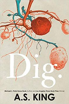 Booktopia has Dig by A. Buy a discounted Paperback of Dig online from Australia's leading online bookstore. Ya Books, Free Books, Good Books, Books To Read, King T, King Book, First Class Tickets, Ya Novels, Adult Children