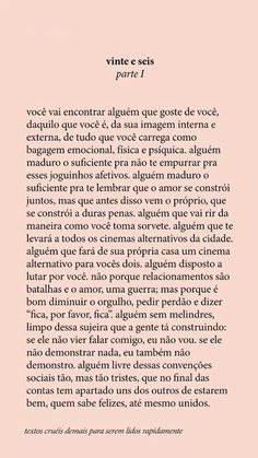 Um texto cruel demais pra ser lido rapidamente Inspirational Phrases, Motivational Phrases, Poetry Text, Romance, Some Words, Amazing Quotes, Happy Thoughts, Positive Vibes, Inspire Me