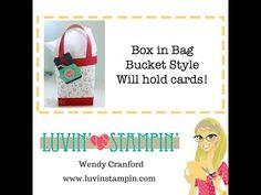 Box in Bag Bucket Style Tutorial - YouTube