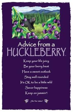 Advice from a Huckleberry Frameable Art Card – Your True Nature, Inc. Advice Quotes, Wisdom Quotes, Quotes To Live By, Life Quotes, Garden Quotes, True Nature, Nature Quotes, Great Words, Spirit Guides