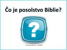 Čo je Biblia všetko znamená? Prečo toľko ľudí čítať a veriť v to? Táto brožúra vám vysvetlí, prečo je Biblia tak dôležitá - to, čo je jeho posolstvo pre nás. Prosím, kliknite sem a prečítajte si on-line, alebo stiahnuť kópiu. http://www.jw.org/sk/publikacie/knihy/posolstvo-biblie/ (What is the Bible all about? Why do so many people read it and believe in it? This brochure will explain why the Bible is so important - what is its message for us.)