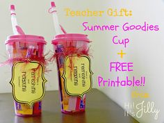 Teacher Gift: Summer Goodies Cup + Free Printable! | I like the 'refreshing' idea