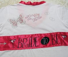 Bride's t-shirt for her bachelorette party.