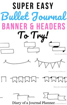 Super easy, hand drawn banners & headers to try out in your bullet journal! #bulletjournal #bujo #headers #banners #bulletjournaldoodles