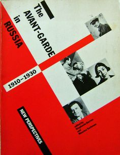 The Avant-Garde in Russia 1910 - 1930:  New Perspectives