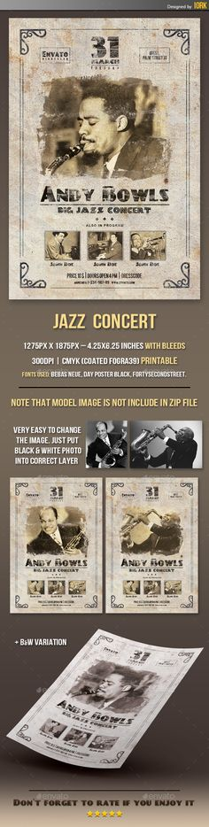 Jazz Concert Retro Flyer by iork It is very easy to edit all the text, colors, images etc. The PSD print file is setup at1275px1875px �.25X6.25 inches with bleeds