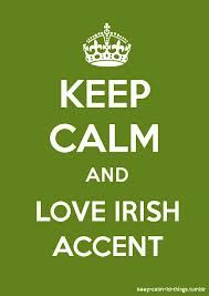 Irish accents are definently one of the best things ever