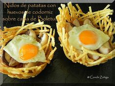 CookingMushrooms: Potato nests with quail eggs on Boletus bed - SPONTAN - Patatas Quail Recipes, Egg Recipes, Salad Recipes, Snack Recipes, Quiches, Mushroom Dish, Appetizer Salads, Appetizers, Weird Food
