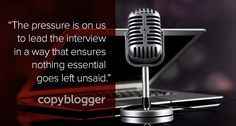 A six-step process for conducting podcast interviews that work, by ensuring that nothing essential is left unsaid.