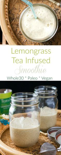 Lemongrass Tea Infused Whole 30 Smoothie recipe // I can never get enough of these thick, creamy and healthy grab and go breakfasts or snacks.