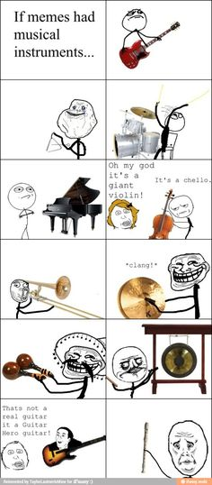 iFunny :) if memes had instruments   *Cello good try though