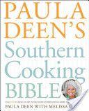 Paula Deen's Southern Cooking Bible