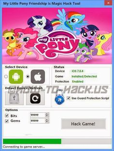 My Little Pony Hack ★★★ My Little Pony Cheats Tool Features★★★ ★Unlimited Gems★ ★Unlimited Bits★ ★Easy to use tool★ ★No need to enter personal information★ ★No root or jailbreak required★ ★Daily automatic updates★ ★Works for all Android devices★ ★Works for all iOS Devices (iPhone, iPod, iPad)★