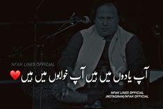 Har jaga he ap hain. Nfak Lines, Nusrat Fateh Ali Khan, Poetry Lines, Infinity Love, I Miss U, Heart And Mind, Deep Words, Urdu Poetry, Qoutes