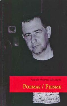 Višnja Milohnić Roje/Andrés Morales Milohnić. Poemas/Pjesme. Santiago, RIL Editores, 2011.