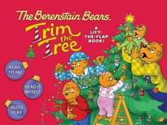 The Berenstain Bears Trim the Tree digital book app by Stan and Jan Berenstain. Available for #iOS and #Android. #winter #holiday #christmas #kids