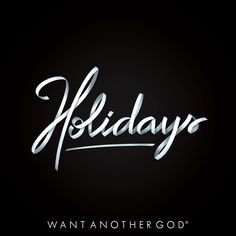 - Holidays - Cleared Type by Wantanothergod #typography #Colors #art #design
