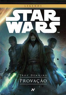 Passeando com os livros: Resenha: Star Wars - Provação