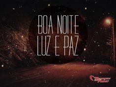 Boa noite, luz e paz! #boanoite #luz #paz
