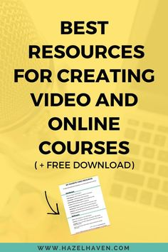Best Resources for Creating Video and Online Courses via hazelhaven.com