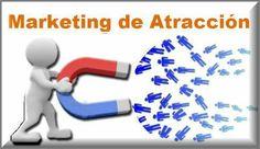 Qué es el Marketing de Atracción? Es la forma de hacer marketing en tu página web, donde por medio de información atractiva, haces que tus visitantes se den cuenta por ellos mismos que tu empresa les ofrece un producto que necesitan. Puedes trabajar con tu propio negocio.  Sigue leyendo aquí http://blog.carlossanin.com/que-es-el-marketing-de-atraccion