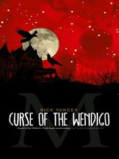 THE MONSTRUMOLOGIST book 2: Curse of the Wendigo. Not as fast-paced as the first but a good sequel.