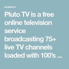 Pluto TV is a free online television service broadcasting 75+ live TV channels loaded with 100's of movies, 1000's of TV shows and tons of internet gold. Download now to enjoy news, sports, reality, documentaries, comedy, dramas, fails and so much more all in a familiar TV listing. Online Television, Free Television, Google Play Music, Tv Channels, Street Bikes, Live Tv, New Music, Dramas, Documentaries