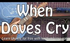 When Doves Cry - Prince (Ukulele Tutorial - Easy Song)
