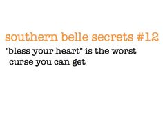 Southern Sayings OMG I say this and never knew how offensive it could by.often never meant that way. Southern Belle Secrets, Southern Pride, Southern Sayings, Southern Girls, Southern Charm, Southern Comfort, Southern Living, Simply Southern, Southern Style