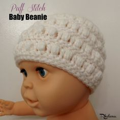 FREE crochet pattern for the Puff Stitch Baby Beanie. The beanie is designed to fit a 6 month old baby, and is suitable for both baby boys and girls.
