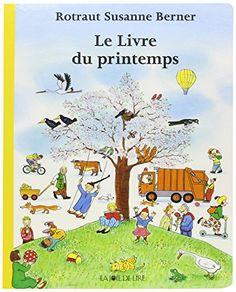 Le livre du printemps de Rotraut Susanne Berner