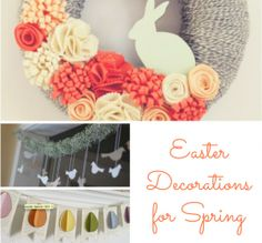 8 Easter Decorations To Welcome Spring