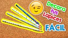 DIY   4 Formas para decorar tus lápices   FÁCIL   Regreso a clases!!   P...