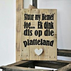 Vinyl Quotes, Wall Quotes, Lyric Quotes, Qoutes, Old Window Frames, Afrikaanse Quotes, Special Words, Pallet Creations, Pallet Signs