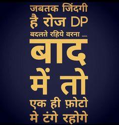 Whatsapp Status for Attitude Image Funny Quotes In Hindi, Desi Quotes, Jokes Quotes, Jokes In Hindi, Happy Quotes, Attitude Quotes For Boys, Attitude Status, Life Status, Bollywood Quotes