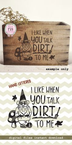 Talk dirt to me, fun funny quirky garden gnome toadstool digital cut files, SVG, DXF, studio3 for cricut, silhouette cameo, diy vinyl decals by LoveRiaCharlotte on Etsy