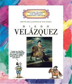 Diego Velazquez (Getting to Know the World's Greatest Artists) by Mike Venezia http://www.amazon.com/dp/0516269801/ref=cm_sw_r_pi_dp_gujNtb1V45H8VN8R