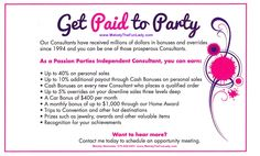 Only $259 to become a Passion Parties Consultant! And the PassionPac comes with almost $1000 in product!  40% of all sales! What a great and fun way to make money! Join my team today, US and Canada  passiondiva03@gmail.com