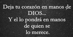 Deja tu corazón en las manos de Dios