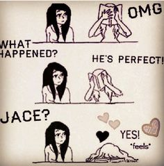 Jace HERONDALE or by his adoption family name Jace Lightworm (ugh I had to, Will would be proud) ;)