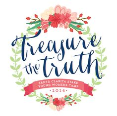 LDS YW Camp, Girls Camp Theme: Treasure the Truth - ideas, crafts, certification, etc