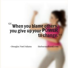 #quotes #takecharge  theburnedhand.com