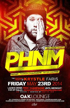DJ Phenom of Chicago at Oak Lounge Milwaukee Friday May 23rd! Ladies drink free champagne until midnight