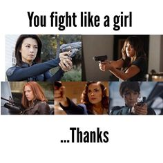 Boom, bitch. Not an insult like you fucking thought it was. Agent Melinda Mae, Daisy Johnson, a.k.a Tremors, Natasha Romanoff, Peggy Carter, and Maria Hill. All these awesome ladies.