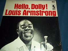 Louis Armstrong Hello, Dolly!  1964