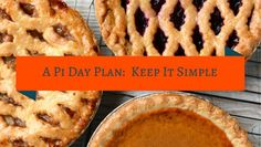 Pi Day: Keep It Simple