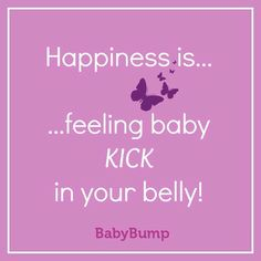 Happiness is feeling baby kick in your belly. When did you feel those first flutters? #babykicks #purebliss #mom #mum #expecting #pregnancy #quote