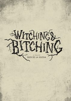 Las-Brujas-de-Zugarramurdi-Witching-and-Bitching