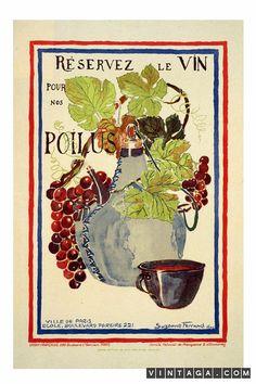 Reservez le Vin pour nos Poilus